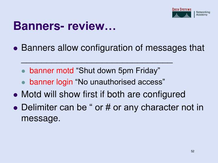 Banners- review…