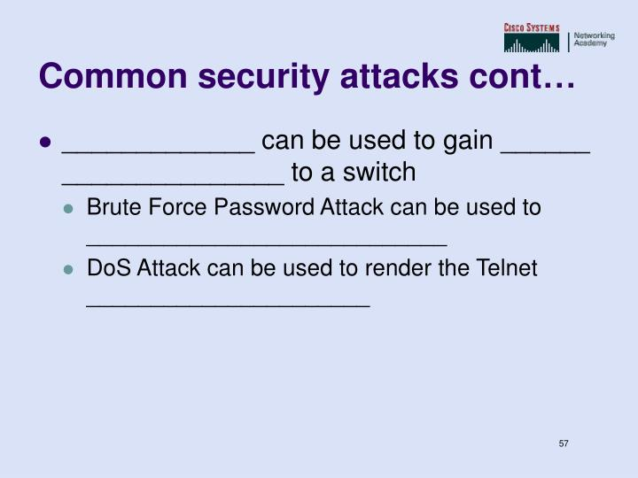 Common security attacks cont…