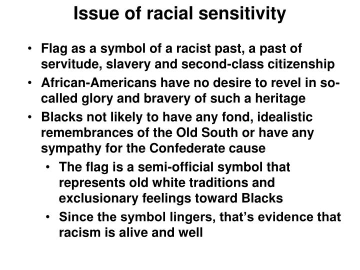 Issue of racial sensitivity