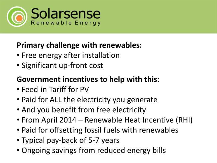 Primary challenge with renewables: