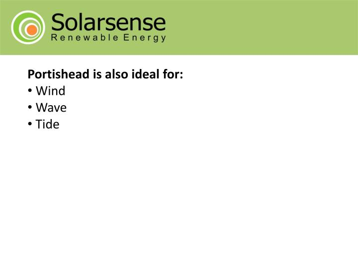 Portishead is also ideal for: