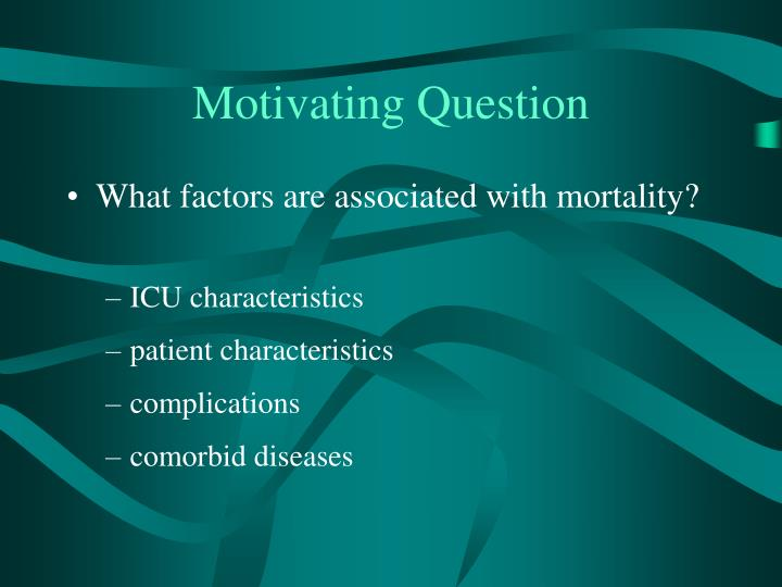 Motivating Question