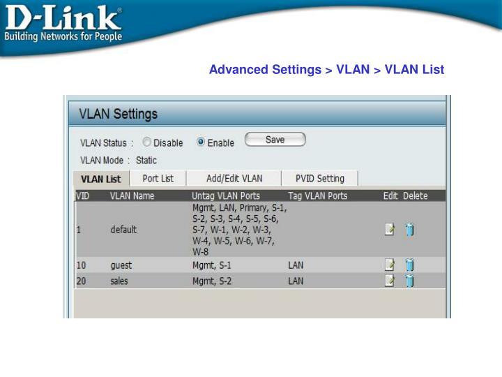 Advanced Settings > VLAN > VLAN List