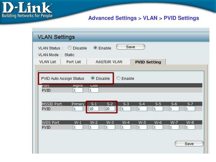 Advanced Settings > VLAN > PVID Settings