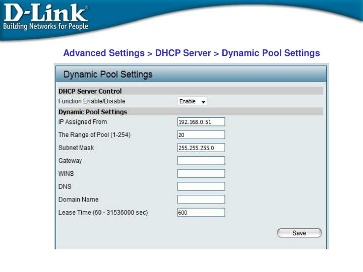 Advanced Settings > DHCP Server > Dynamic Pool Settings