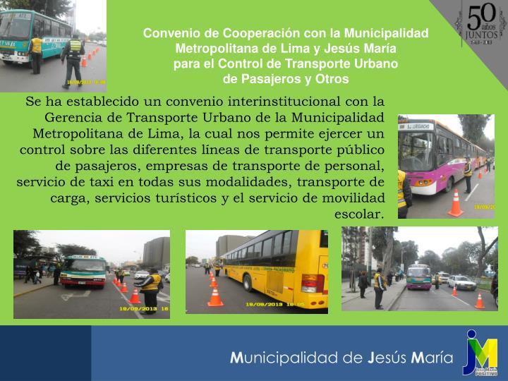 Convenio de Cooperación con la Municipalidad Metropolitana de Lima y Jesús María