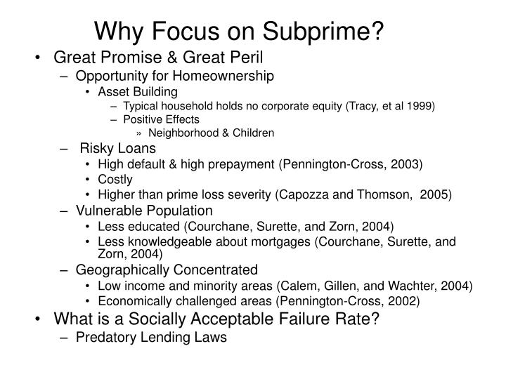Why Focus on Subprime?