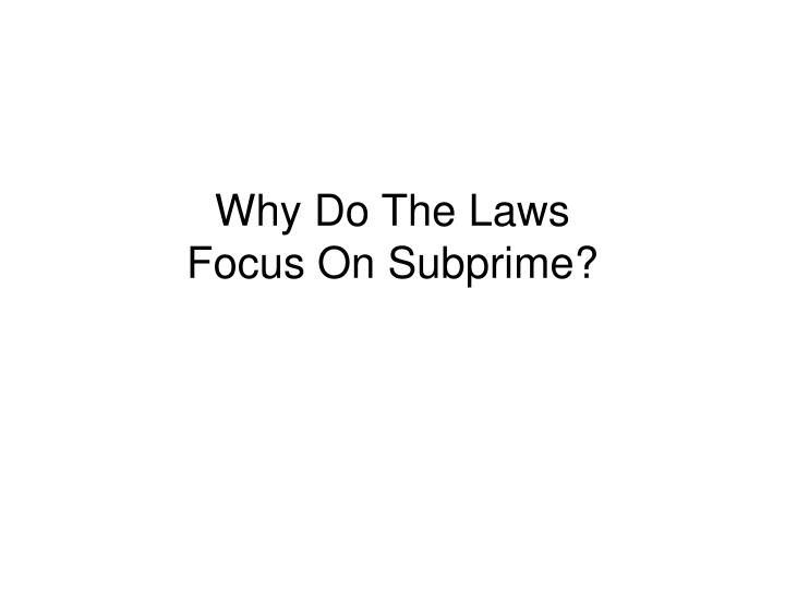 Why Do The Laws