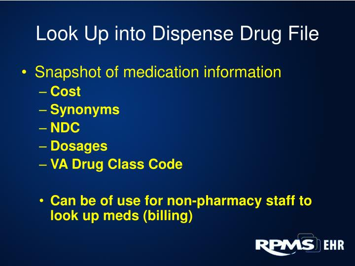 Look Up into Dispense Drug File