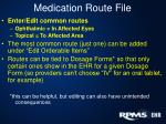 medication route file