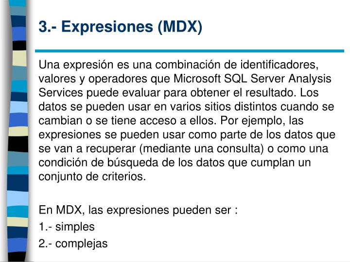 3.- Expresiones (MDX)