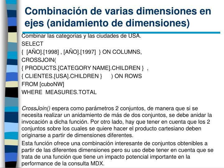 Combinación de varias dimensiones en ejes (anidamiento de dimensiones)