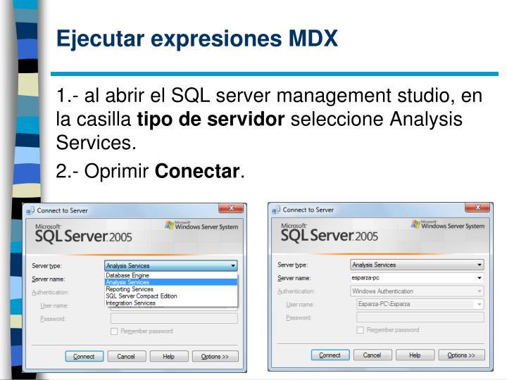 Ejecutar expresiones MDX