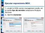 ejecutar expresiones mdx