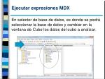 ejecutar expresiones mdx3