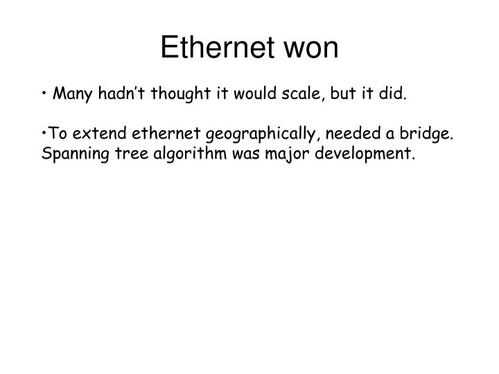 Ethernet won