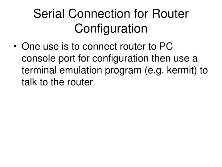Serial Connection for Router Configuration