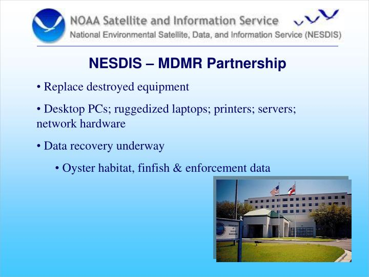 NESDIS – MDMR Partnership