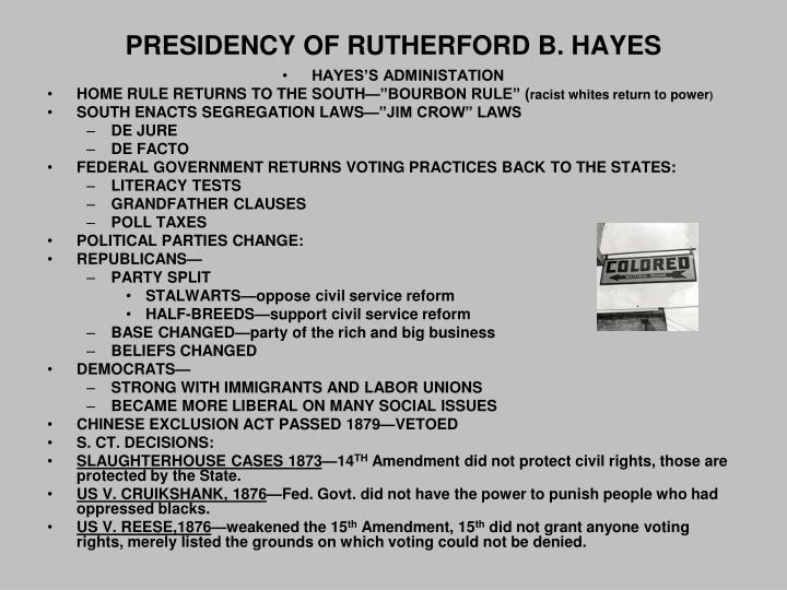 PRESIDENCY OF RUTHERFORD B. HAYES