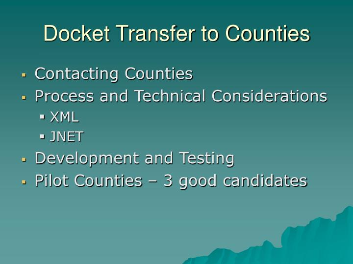 Docket Transfer to Counties