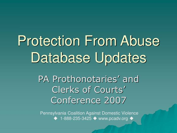 Protection from abuse database updates