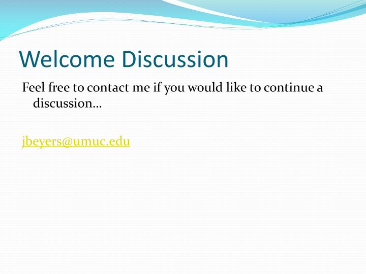 Welcome Discussion