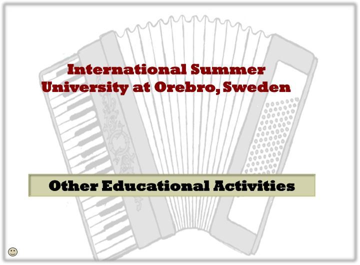 International Summer University at Orebro, Sweden