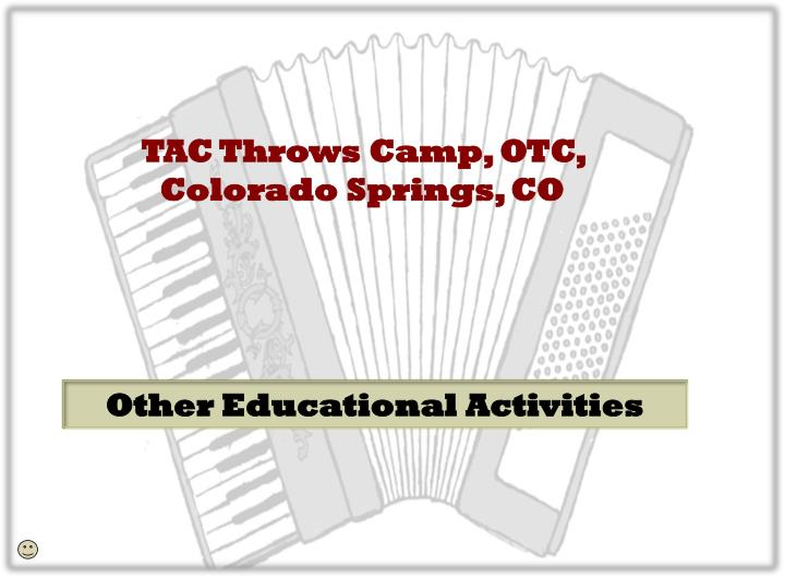 TAC Throws Camp, OTC, Colorado Springs, CO