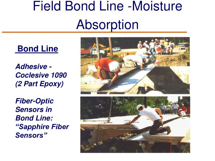 Field Bond Line -Moisture Absorption