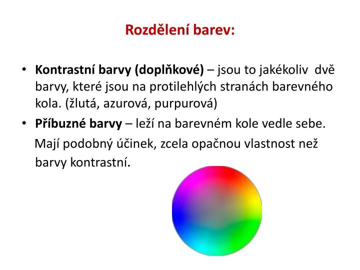 Rozdělení barev: