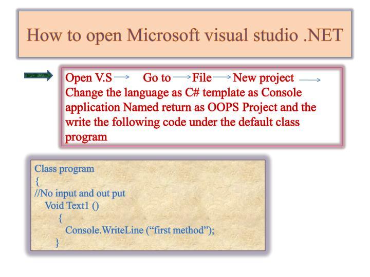 How to open Microsoft visual studio .NET