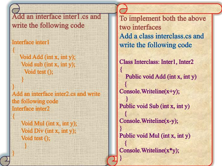 Add an interface inter1.cs and write the following code