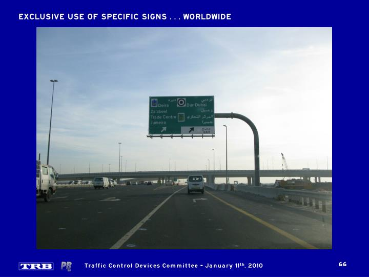 EXCLUSIVE USE OF SPECIFIC SIGNS . . . WORLDWIDE