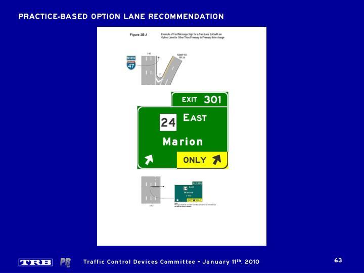 PRACTICE-BASED OPTION LANE RECOMMENDATION