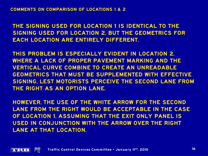 COMMENTS ON COMPARISON OF LOCATIONS 1 & 2