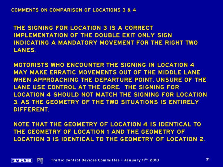 COMMENTS ON COMPARISON OF LOCATIONS 3 & 4