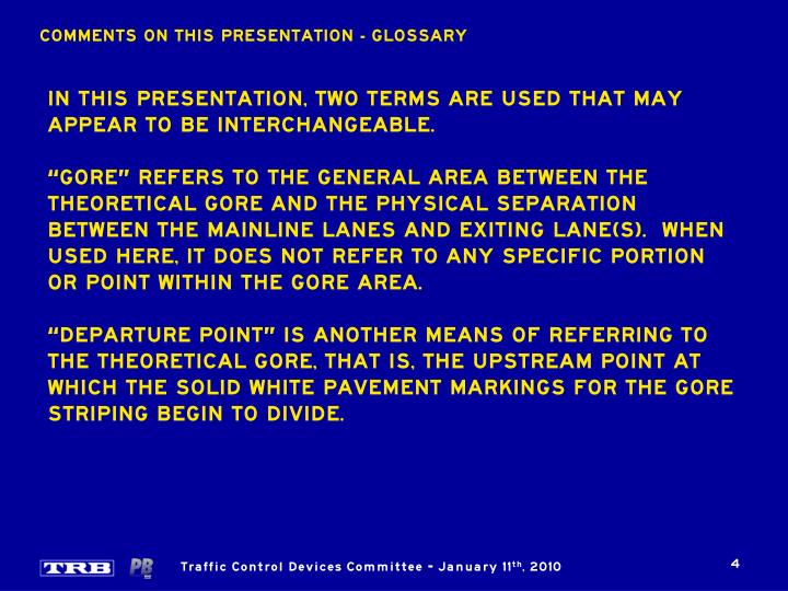 COMMENTS ON THIS PRESENTATION - GLOSSARY