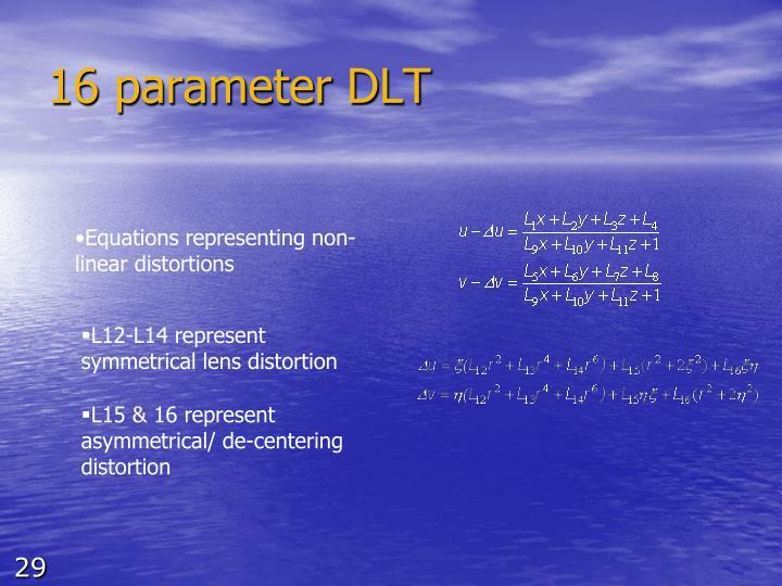 16 parameter DLT