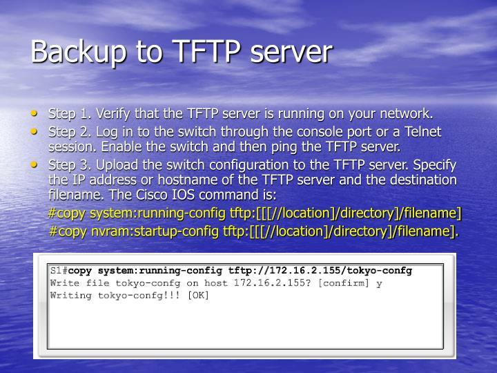 Backup to TFTP server