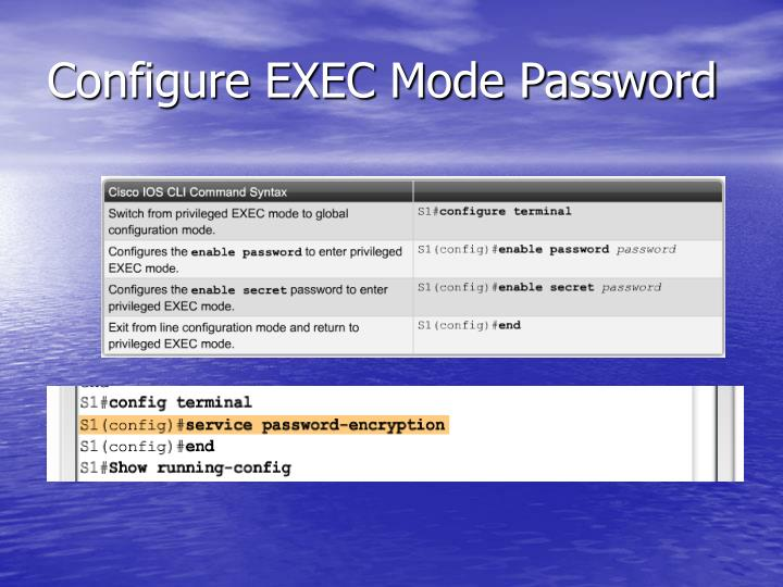Configure EXEC Mode Password