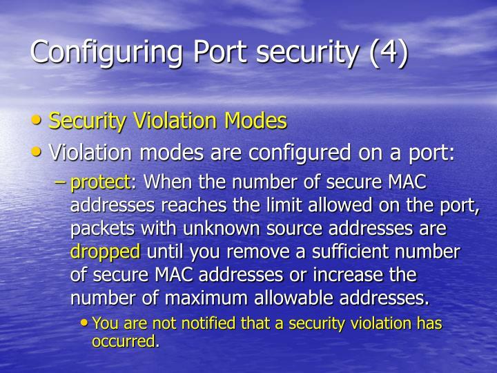 Configuring Port security (4)