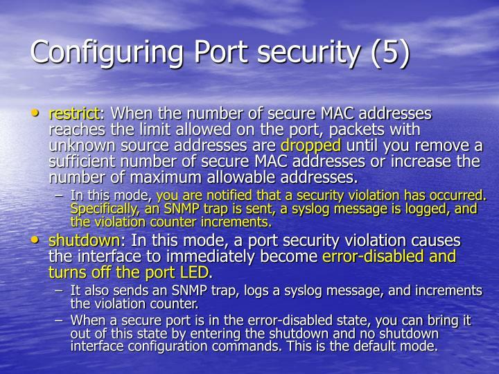 Configuring Port security (5)