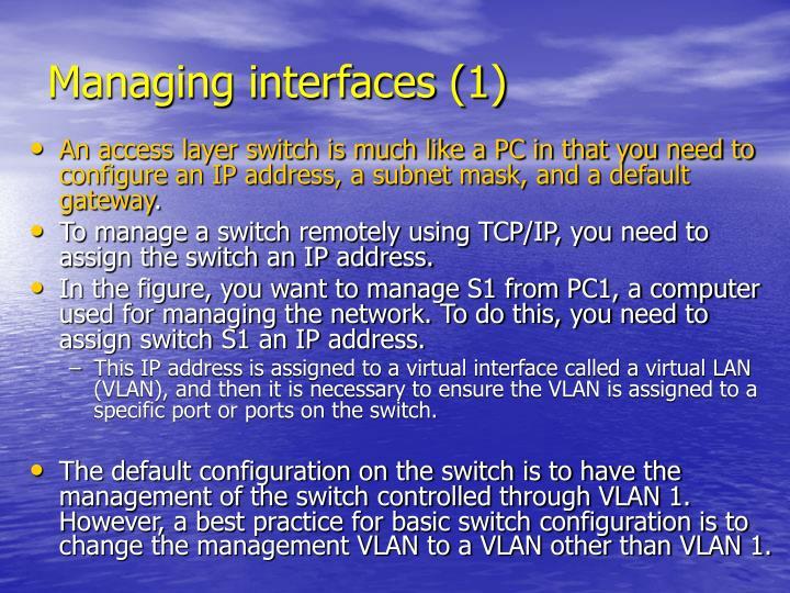Managing interfaces (1)