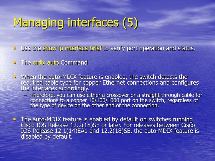 Managing interfaces (5)