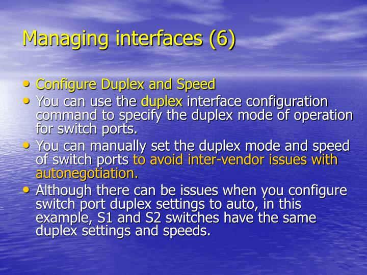 Managing interfaces (6)