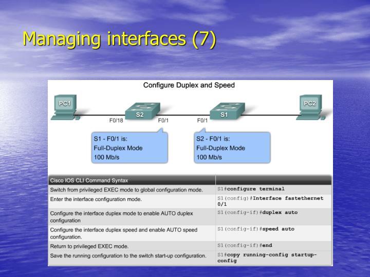Managing interfaces (7)
