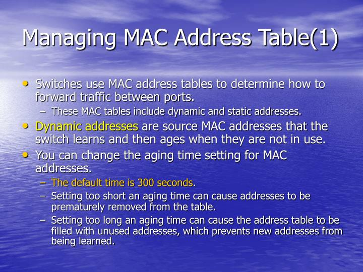 Managing MAC Address Table(1)