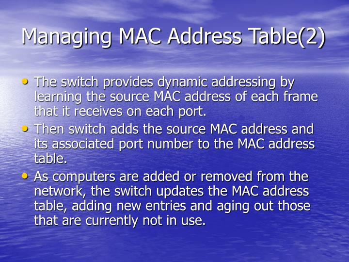 Managing MAC Address Table(2)