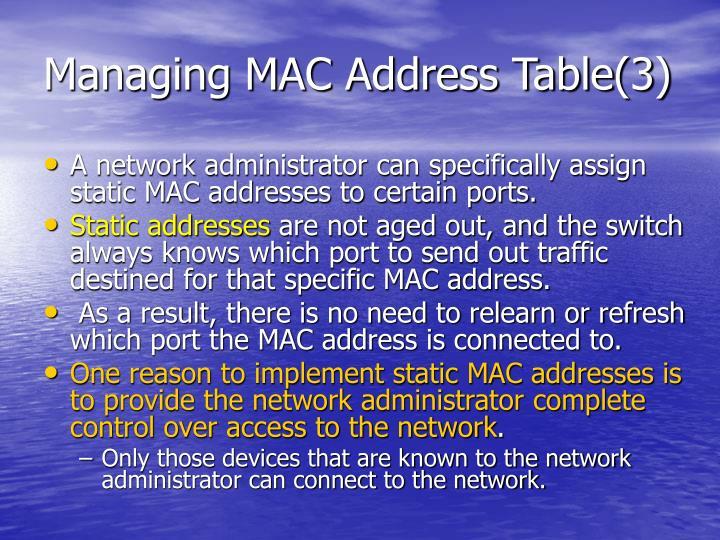 Managing MAC Address Table(3)
