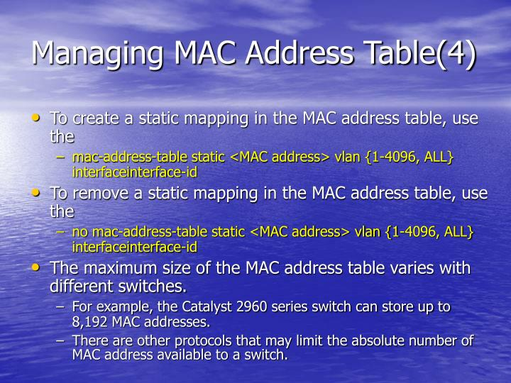 Managing MAC Address Table(4)